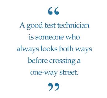 What makes a good test technician